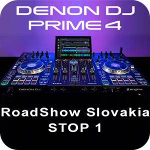 Denon DJ PRIME4 RoadShow Slovakia – STOP 1
